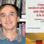 En octobre dernier, Jean-François Draperi publiait L'économie sociale et solidaire : une réponse à la crise ? Capitalisme, territoire et démocratie. Photo: Recma